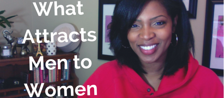 what attracts men to women- feminine allure- feminine influence
